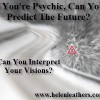 If you're psychic Can You Tell The Future?